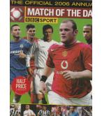 MATCH OF THE DAY-THE OFFICIAL 2006 ANNUAL