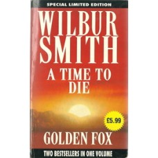 A TIME TO DIE and GOLDEN FOX