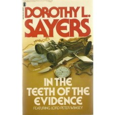 IN THE TEETH OF THE EVIDENCE