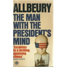 THE MAN WITH THE PRESIDENTS MIND
