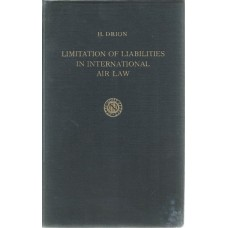 LIMITATION OF LIABILITIES IN INTERNATIONAL AIR LAW