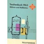 TASCHENBUCH 1963 ROHREN UND HALBLEITER