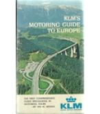 KLM'S MOTORING GUIDE TO EUROPE