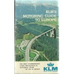 KLM'S MOTORING GUIDE TO EUROPE