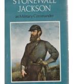 STONEWALL JACKSON-AS MILITARY COMMANDER