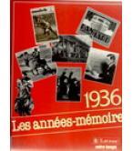 1936 LES ANNEES-MEMOIRE