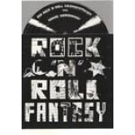ROCK N ROLL FANTASY