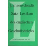 LANGENSCHEIDTS SATZ-LEXIKON DES ENGLISCHEN GESCHAFTSBRIEFES