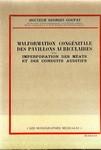 MALFORMATION CONGENITALE DES PAVILLONS AURICULAIRES AVEC IMPERFORATION DES MEATS ET DES CONDUITS AUDITIFS