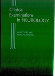 CLINICAL EXAMINATIONS IN NEUROLOGY
