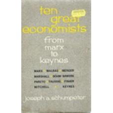 TEN GREAT ECONOMISTS FROM MARX TO KEYNES