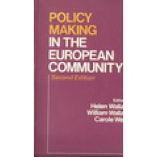 POLICY MAKING IN THE EUROPEAN COMMUNITY