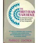 THE RIGHT BRAIN EXPERIENCE