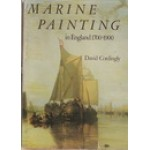 MARINE PAINTING IN ENGLAND 1700-1900