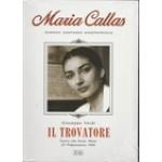 MARIA CALLAS-IL TROVATORE