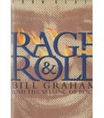 RAGE AND ROLL-BILL GRAHAM AND THE SELLING OF ROCK