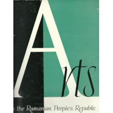 ARTS IN THE RUMANIAN PEOPLE'S REPUBLIC